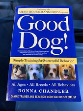 Good Dog! Simple Training for Successful Behavior by Donna Chandler book