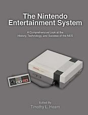 The Nintendo Entertainment System Timothy L Hearn Book on the History of the NES