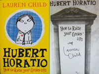 Signed Book Hubert Horatio How to Raise Your Grown-ups by Lauren Child 1st Hdbk