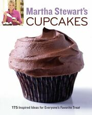 Martha Stewarts Cupcakes: 175 Inspired Ideas for Everyones Favorite Treat by M