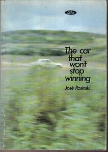 Car that won't stop winning - Ford Escort by Jose Rosinski Pub. by Ford Motor Co