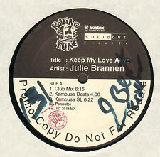 JULIE BRANNEN - Keep My Love Alive - Rolling Tune
