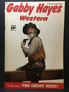 Gabby Hayes #16 VG+  The Ghost Herd ! Golden Age Comic