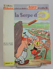 ASTERIX - LA SERPE D'OR - EDITION ORIGINALE 1962 - EN TRES BON ETAT