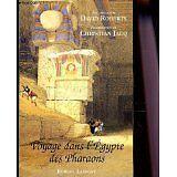 Christian Jacq (présentation de) David R - Voyage dans l'Egypte des pharaons - 1