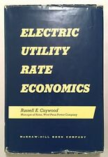 Electric Utility Rate Economics Russell Caywood First Edition 1956 HCDJ Industry