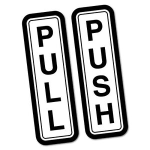 Pull Push Door Sign Shops Restaurants Sticker Decal Safety Sign Car Vinyl #68...