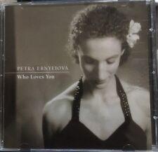 Petra Ernyelova -- Who Loves You (JazzPhonic Prague 1999) CD VGC