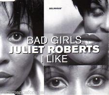 JULIET ROBERTS - Bad Girls/I Like (UK 3 Trk CD Single)