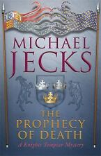 The Prophecy of Death by Michael Jecks (2008, Paperback)