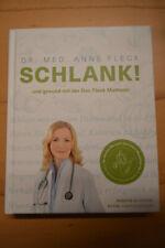 Schlank! und gesund mit der Doc Fleck Methode von Anne Fleck