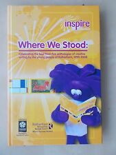 INSPIRE ROTHERHAM - WHERE WE STOOD - CREATIVE WRITING BY YOUNG PEOPLE