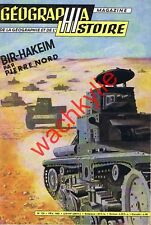 Géographia histoire 125 - 02/1962 Bir-Hakeim gauchos New-Dehli Mongolie Albanie