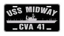 USS MIDWAY CVA 41 License Plate Military sign USN 001