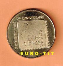 A  SAISIR MEDAILLE TOURISTIQUE MONNAIE DE PARIS   CARRE  D'ENCRE  N° 1     2011
