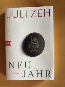 Juli Zeh - NEUJAHR Roman und bestes Buch von Juli Zeh