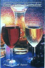 WINE BOOK  HANDCRAFT WINEMAKING GUIDE: GETS YOU STARTED RIGHT TO MAKE GREAT WINE