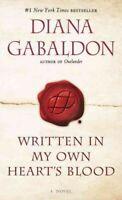 Written in My Own Heart's Blood, Paperback by Gabaldon, Diana, Like New Used,...