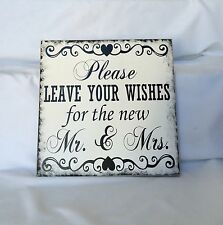 Wedding Sign, Please Leave Your Wishes For The New Mr. And Mrs.