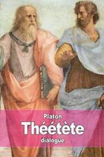 Théétète : Ou de la Science by Platon (2015, Paperback)
