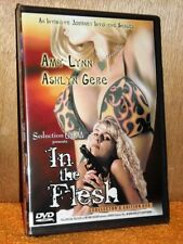 In The Flesh (DVD, 2001) Amy Lynn Ashlyn Gere intimate journey into the senses
