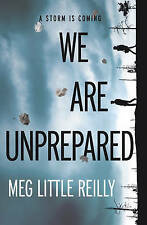 We are Unprepared by Meg Little Reilly (Paperback, 2016)