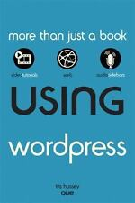 Using WordPress Tris Hussey (2010, Paperback) Includes DVD Free Shipping