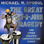The Great Portojohn Tragedy and Other Related Construction Songs [Explicit]