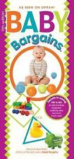 Baby Bargains: Secrets to Saving 20% to 50% on baby furniture, gear, clothes,