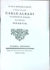 A SUA ECCELLENZA IL SIG. PRINCIPE CARLO ALBANI CLEMENTE BONDI. LA MODA POEMETTO