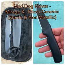 Mad Dog Knives Micro-X Ceramic Knife -Brand New w Sheath (Sterile & NonMetal)