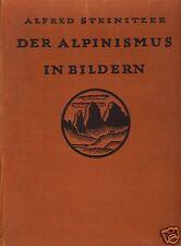 Steinitzer, Alfred; Der Alpinismus in Bildern, 2. erg. Aufl., München 1924