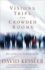 Visions, Trips And Crowded Rooms: Who and What You See Before You Die, David Kes