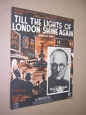 TILL THE LIGHTS OF LONDON SHINE AGAIN. 1939 VINTAGE SHEET MUSIC SCORE.