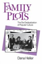 Feminist Cultural Studies, the Media, and Political Culture: Family Plots :...