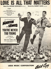 LOVE IS ALL THAT MATTERS Music Sheet-NEVER TOO YOUNG-DEAN MARTIN/JERRY LEWIS