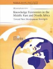 Knowledge Economies in the Middle East and North Africa: Toward New Development