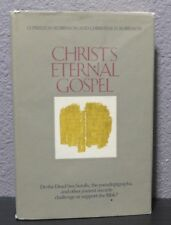CHRISTS ETERNAL GOSPEL Mormon Book of 1976 by Robinson Hardcover