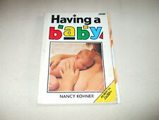 Books - Paperback - Having a Baby - Nancy Kohner - Self help Guide