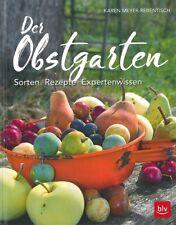 Meyer-Rebentisch: Der Obstgarten, Sorten.Rezepte.Expertenwissen Garten-Handbuch