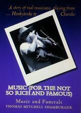 Music for the Not So Rich and Famous : Music and Funerals vol. 2 by Thomas...