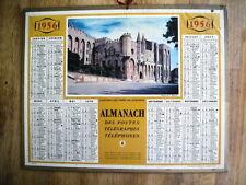 ALMANACH DES POSTES 1956  CHATEAU DES PAPES AVIGNON VAUCLUSE CALENDRIER PTT