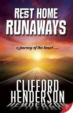 Lesbian Book: REST HOME RUNAWAYS by CLIFFORD HENDERSON, NEW MINT, 2014