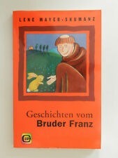 Lene Mayer Skumanz Geschichten vom Bruder Franz