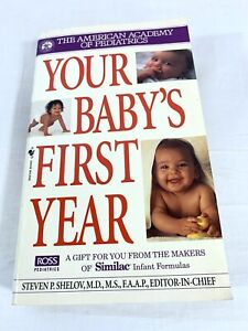 Your Baby's First Year: By American Academy Of Pediatrics