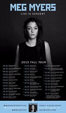 "MEG MYERS ""LIVE IN CONCERT 2015 FALL TOUR"" NORTH AMERICAN POSTER- Alt / Pop Rock"