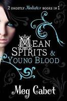 The Mediator: Mean Spirits and Young Blood (Mediator Bind Up), Cabot, Meg, Very