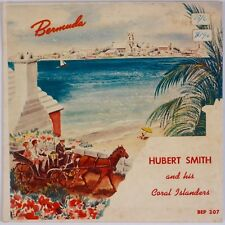 """HUBERT SMITH & CORAL ISLANDERS: Bermuda Calypso 50s EP 7"""" 45 HEAR"""