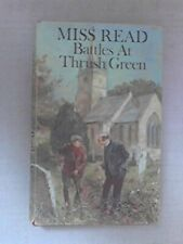 Battles at Thrush Green by Miss Read Hardback Book The Cheap Fast Free Post