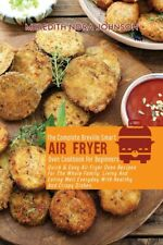 The Complete Breville Smart Air Fryer Oven Cookbook For Beginners: Quick & ...